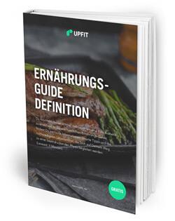 Upfit Ernährungs-Guide Definition & Fettabbau