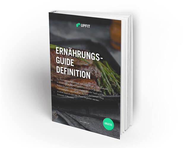 Upfit Ernährungs-Guide Definition & Fettabbau Ebook