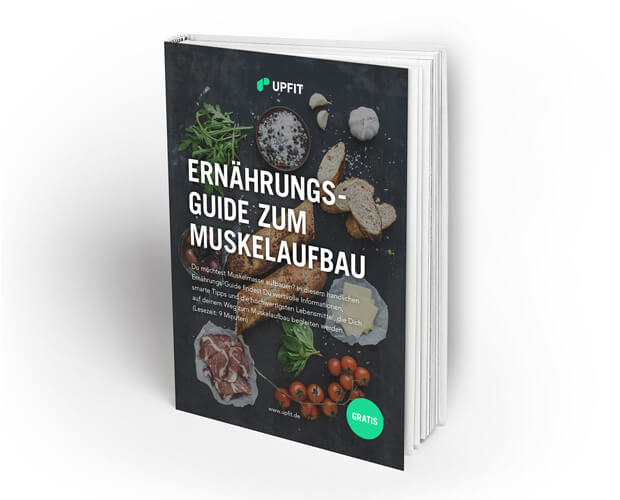 Upfit Ernährungs-Guide Muskelaufbau Ebook
